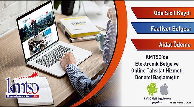KMTSO'da Elektronik Belge ve Online Tahsilat Hizmeti Dönemi Başladı