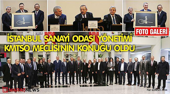 İstanbul Sanayi Odası Yönetimi KMTSO Meclisi'nin konuğu oldu
