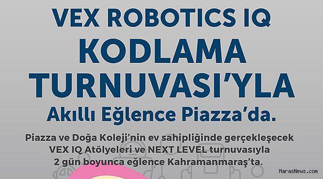 Geleceğin robot tasarımcıları Piazza'da buluşacak