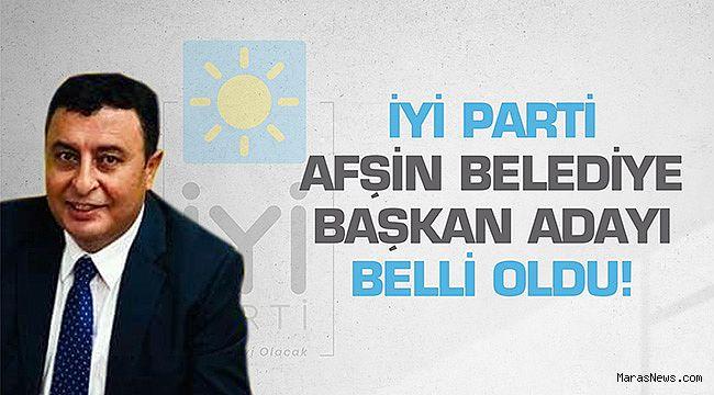İYİ Parti Afşin Belediye Başkan adayı belli oldu!