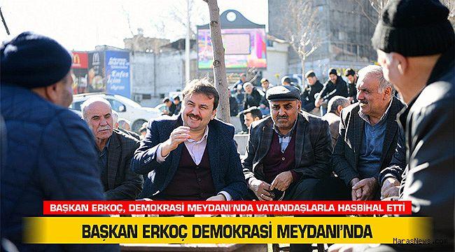 Başkan Erkoç Demokrasi Meydanı'nda