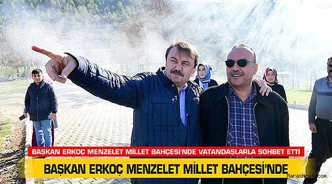 Başkan Erkoç Menzelet Millet Bahçesi'nde