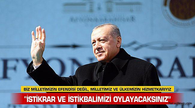 """""""Biz milletimizin efendisi değil, milletimiz ve ülkemizin hizmetkarıyız"""""""
