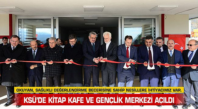 KSÜ'de Kitap Kafe ve Gençlik Merkezi Açıldı