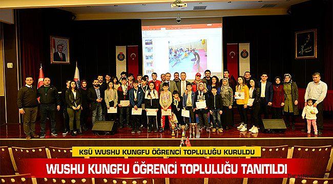 KSÜ Wushu Kungfu öğrenci topluluğu kuruldu