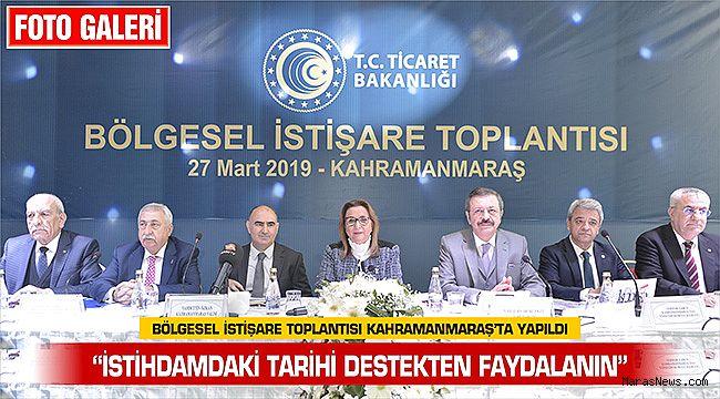 Bölgesel İstişare Toplantısı Kahramanmaraş'ta yapıldı