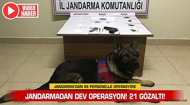Jandarmadan dev operasyon! 21 Gözaltı!