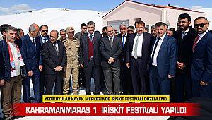 Kahramanmaraş 1. İrişkit Festivali yapıldı