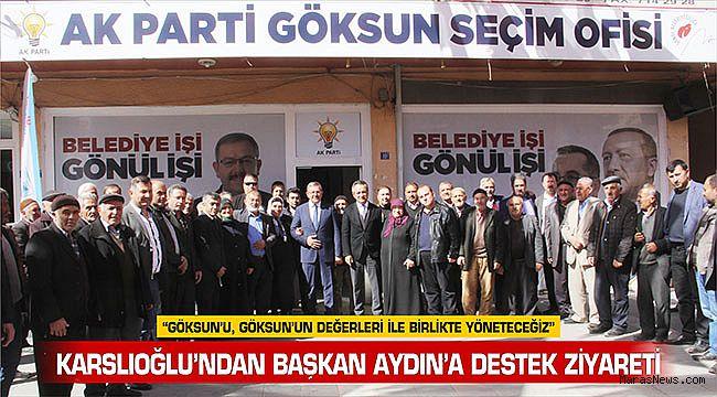 Karslıoğlu'ndan Başkan Aydın'a Destek Ziyareti