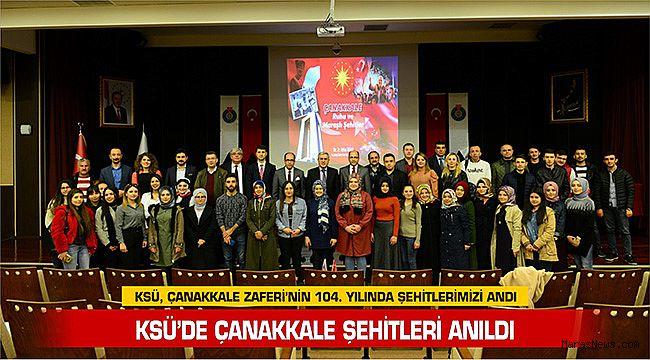 KSÜ, Çanakkale Zaferi'nin 104. Yılında Şehitlerimizi Andı
