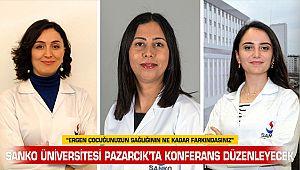 SANKO Üniversitesi Pazarcık'ta konferans düzenleyecek