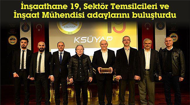 İnşaathane 19, Sektör Temsilcileri ve İnşaat Mühendisi adaylarını buluşturdu