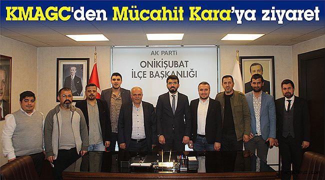 KMAGC'den Mücahit Kara'ya ziyaret