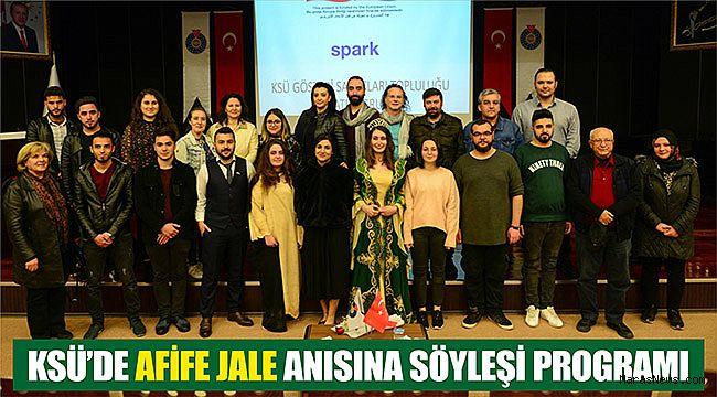 KSÜ'de Afife Jale Anısına Söyleşi Programı