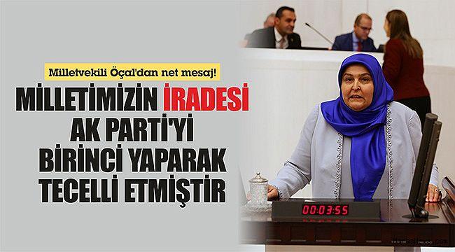 Milletimizin iradesi AK Parti'yi birinci yaparak tecelli etmiştir