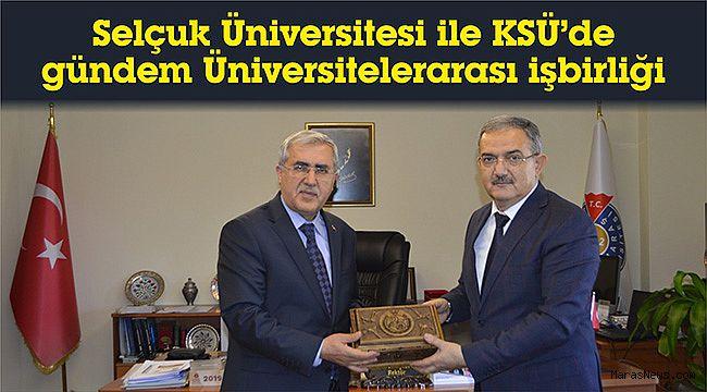 Selçuk Üniversitesi ile KSÜ'de gündem Üniversitelerarası işbirliği
