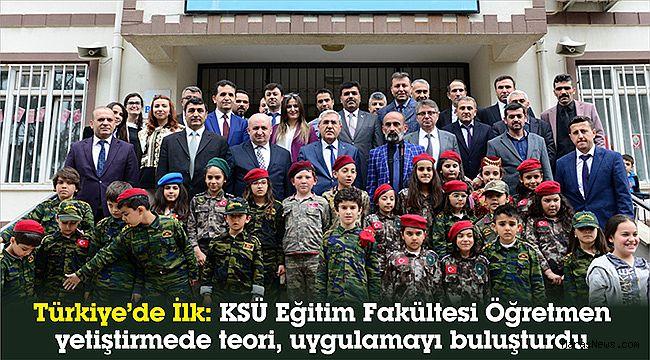 Türkiye'de İlk: KSÜ Eğitim Fakültesi Öğretmen yetiştirmede teori, uygulamayı buluşturdu