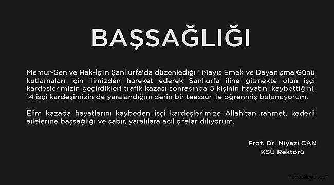 Rektör Prof. Dr. Niyazi Can'ın Başsağlığı Mesajı