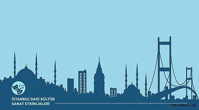 İstanbul'da haftalık kültür sanat etkinlikleri