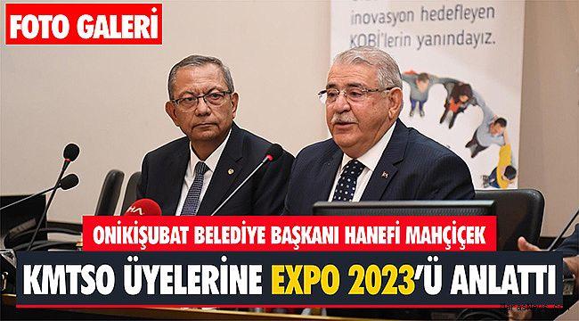 Başkan Mahçiçek, KMTSO Üyelerine EXPO 2023'ü anlattı