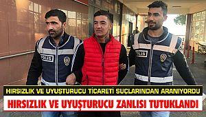Kahramanmaraş'ta hırsızlık ve uyuşturucu zanlısı tutuklandı