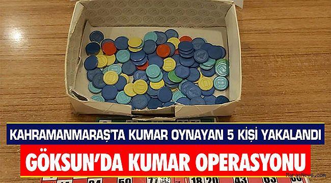 Kahramanmaraş'ta kumar oynayan 5 kişi yakalandı