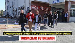 Kahramanmaraş'ta uyuşturucu operasyonunda iki tutuklama