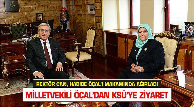 Rektör Can, Habibe Öçal'ı makamında ağırladı
