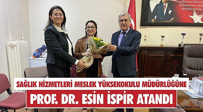 Sağlık Hizmetleri Meslek Yüksekokulu Müdürlüğüne Prof. Dr. Esin İspir atandı