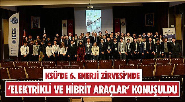 6. Enerji Zirvesi'nde 'Elektrikli ve Hibrit Araçlar' konuşuldu