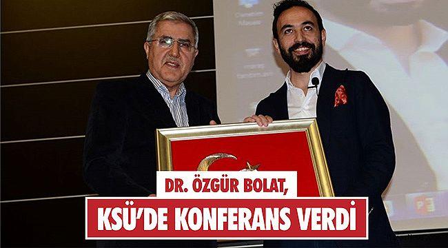 Dr. Özgür Bolat, KSÜ'de konferans verdi