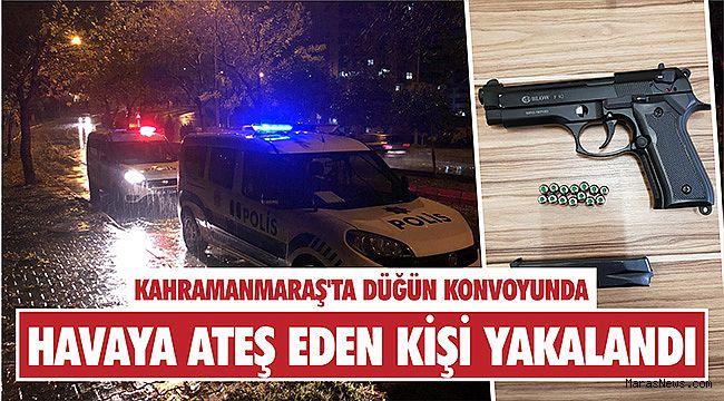 Kahramanmaraş'ta düğün konvoyunda havaya ateş eden kişi yakalandı