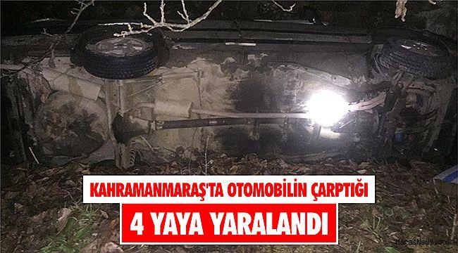Kahramanmaraş'ta otomobilin çarptığı 4 yaya yaralandı