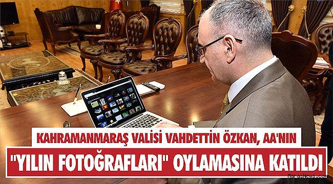 Kahramanmaraş Valisi Vahdettin Özkan, AA'nın