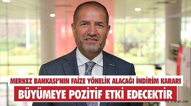 """Kervancıoğlu: """"İndirim kararı yılsonu büyümeye pozitif etki edecektir"""""""