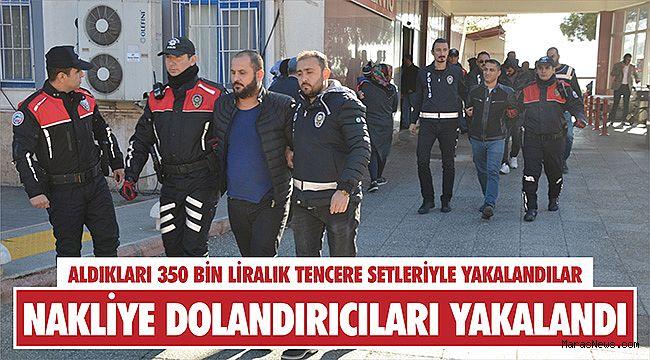 Nakliye dolandırıcıları Şanlıurfa'da yakalandı
