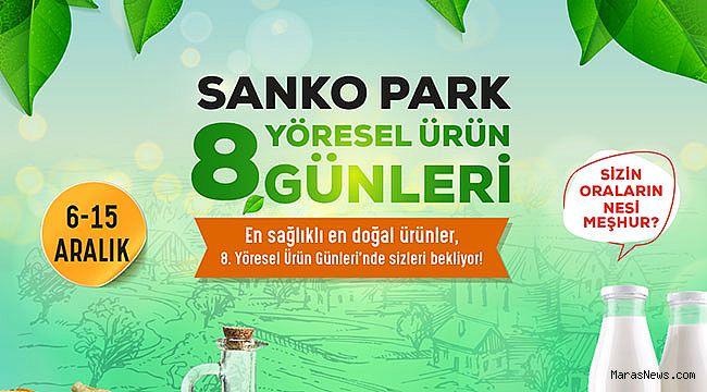 Yöresel Ürün Günleri 8'inci Kez SANKO Park'ta
