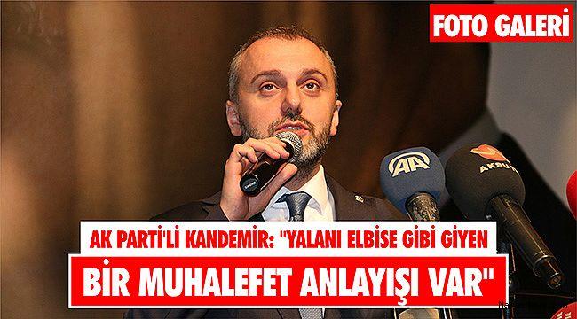 AK Parti'li Kandemir: