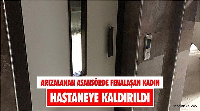 Arızalanan asansörde fenalaşan kadın hastaneye kaldırıldı