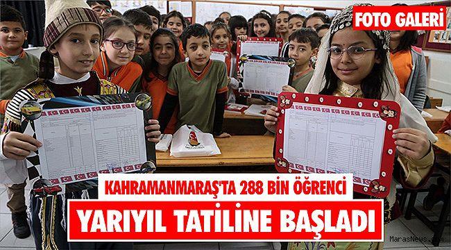 Kahramanmaraş'ta 288 bin öğrenci yarıyıl tatiline başladı