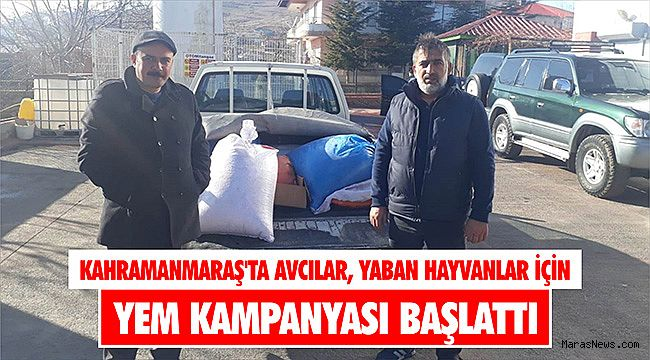 Kahramanmaraş'ta avcılar, yaban hayvanlar için yem kampanyası başlattı