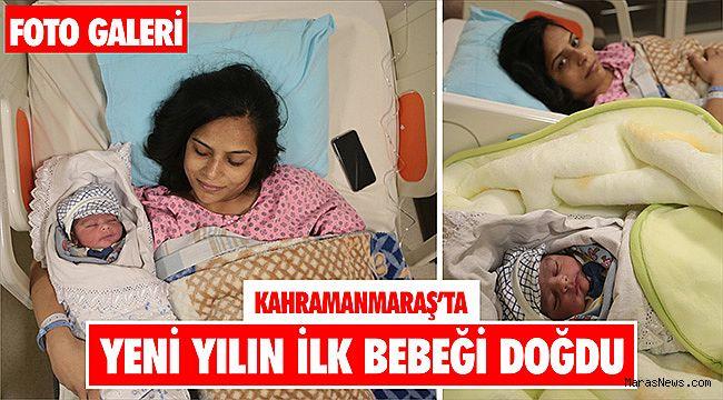 Kahramanmaraş'ta yeni yılın ilk bebeği doğdu