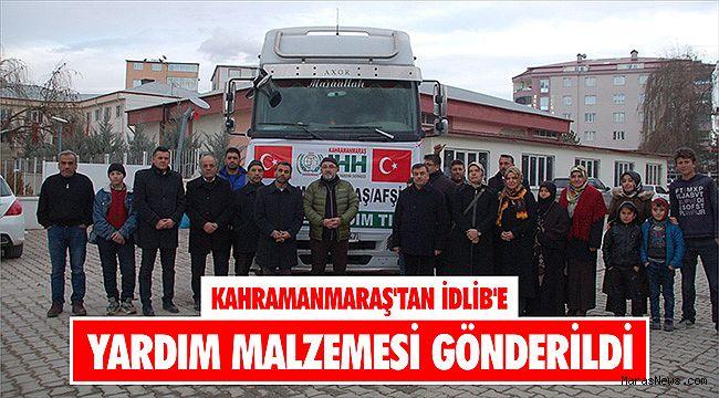 Kahramanmaraş'tan İdlib'e yardım malzemesi gönderildi