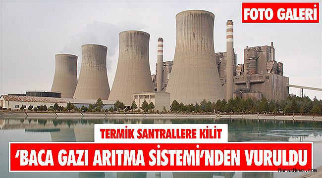 Termik santrallere kilit