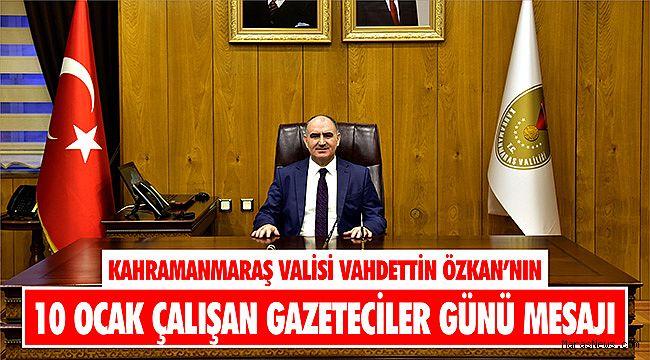Vali Özkan'nın 10 Ocak Çalışan Gazeteciler Günü Mesajı
