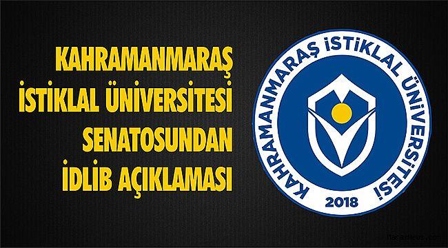 Kahramanmaraş İstiklal Üniversitesi Senatosundan İdlib Açıklaması
