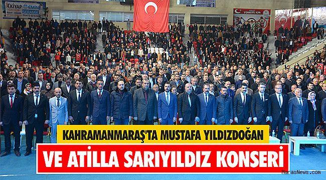 Kahramanmaraş'ta Mustafa Yıldızdoğan ve Atilla Sarıyıldız konseri