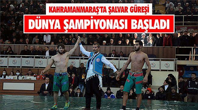 Kahramanmaraş'ta Şalvar Güreşi Dünya Şampiyonası başladı