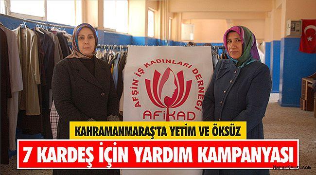 Kahramanmaraş'ta yetim ve öksüz 7 kardeş için yardım kampanyası