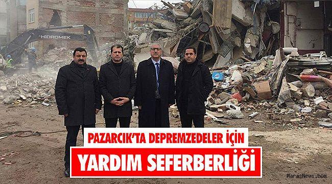 Pazarcık'ta Depremzedeler için yardım seferberliği